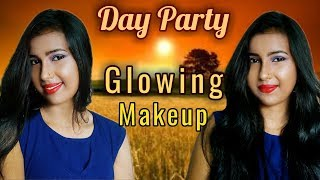 Day Party Glowing Makeup Look Under 400 Rs. || Dance And Care