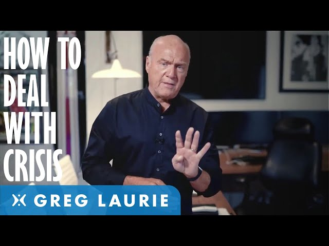 What to do in Times of Crisis (With Greg Laurie)