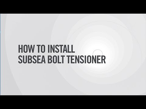 Boltight - How to Install Subsea Bolt Tensioner