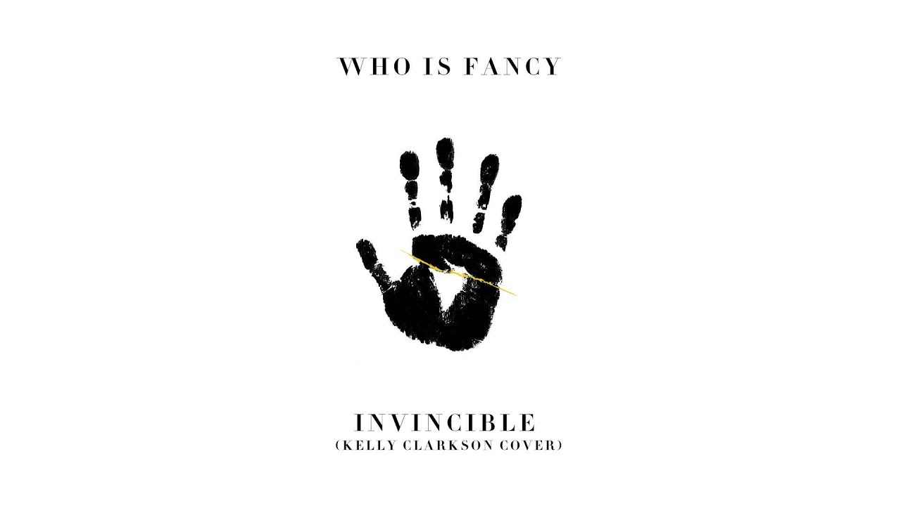 who is fancy invincible kelly clarkson cover youtube