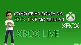 TUTORIAL] Como Criar Conta na Xbox Live No Celular sem erro!