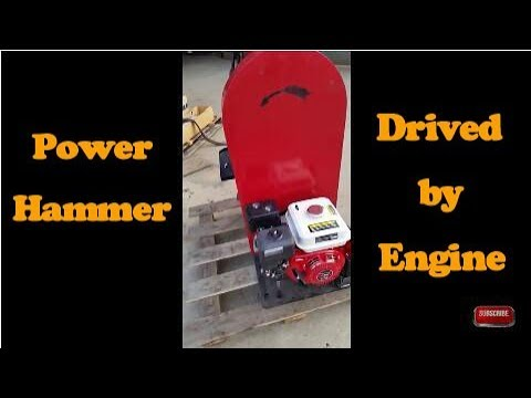 power hammer driven by petrol engine working very well
