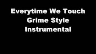Everytime We Touch Grime Instrumental