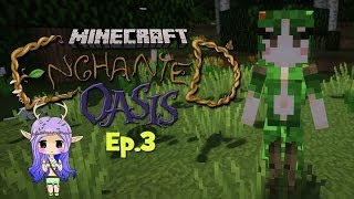 """DRYAD SISTER"" Minecraft Enchanted Oasis Ep 3"