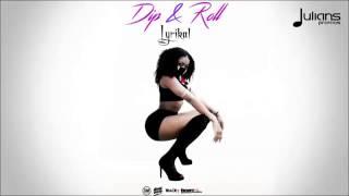 Lyrikal   Dip & Roll