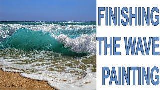 #99 Finishing The Wave Painting