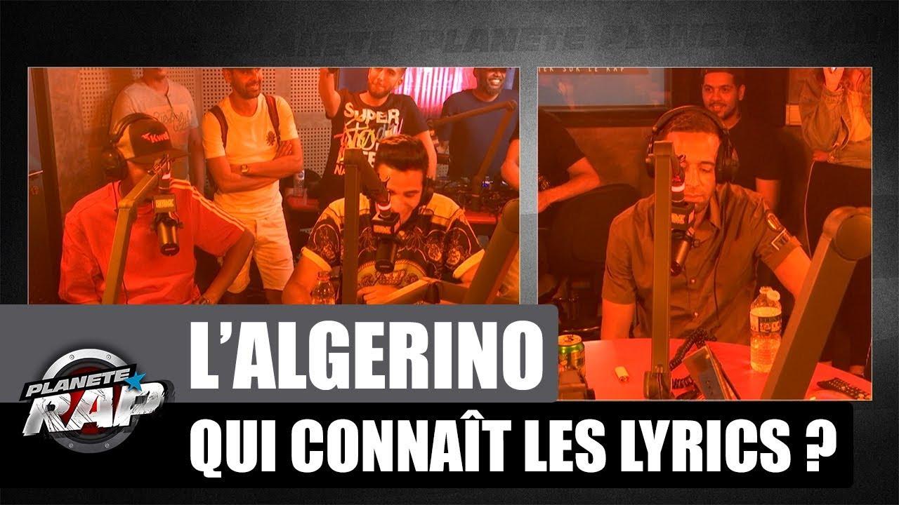L'Algérino - Qui connaît les lyrics ? avec Soprano & Naps #PlanèteRap