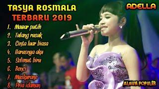 TASYA ROSMALA Album Terbaru 2019 | ADELLA + LIRIK
