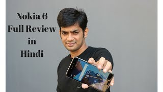 Nokia 6 Full Review in Hindi