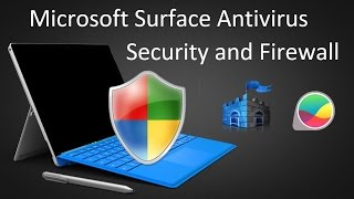 Best Surface Pro 3 and Pro 4 Antivirus and Security Software