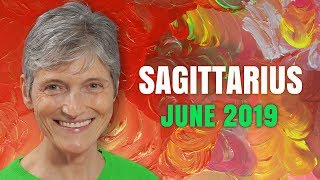 Sagittarius June 2019 Astrology Horoscope Forecast