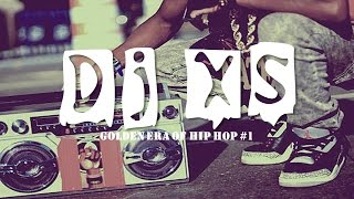 Old School Hip Hop Mix - Dj XS presents the Golden Era of Hip Hop #1