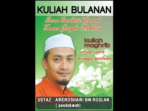 Kuliah Maghrib Bulanan Ustaz Aireroshairi Bin Roslan | Risalah At Tauhid | 5/10/2015 |