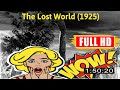 [ [VLOG MOVIE] ] No.97 @The Lost World (1925) #The7083itbdo