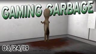 Gaming Garbage Live FUNdraiser: 03/24/19!
