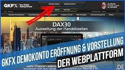GKFX Demokonto Eröffnung und Vorstellung der Webplattform