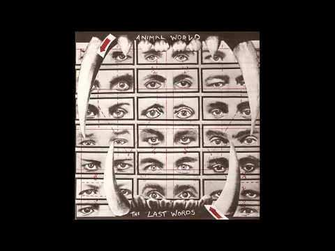 The Last Words  -  Animal World / No Music In The World Today  (FULL 7´´ 1979)