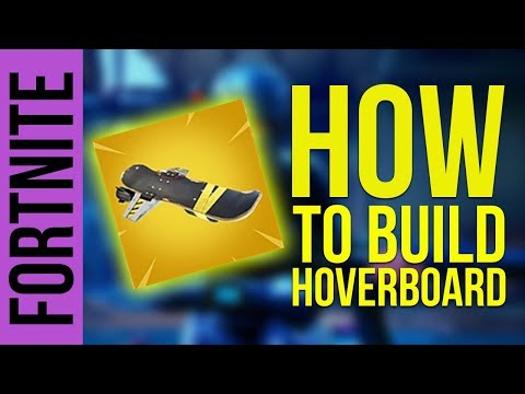 HOW TO BUILD HOVERBOARD | FORTNITE