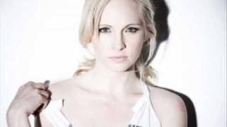Candice Accola  -  Why don