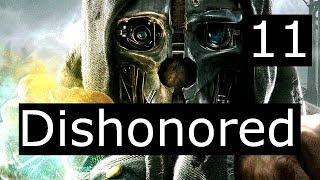 Dishonored #11 Допрос Соколова и Каллиста купается