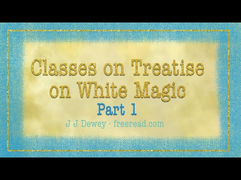 Introduction to Treatise on White Magic