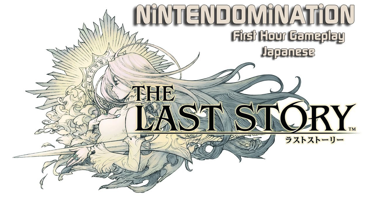 The last story first hour gameplay in hd youtube - The last story hd ...