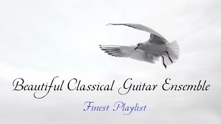 Beautiful Classical Guitar Ensemble - Finest Playlist《Mostly Baroque》(クラシックギターアンサンブル曲集:30作品)