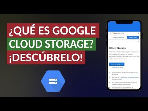 ¿Qué es Google Cloud Storage? ¿Cómo Funciona y Para qué Sirve?