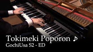 Tokimeki Poporon ♪ - GochiUsa S2 ED [piano]