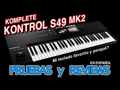 Komplete Kontrol S49 Mk2 (Pruebas y Reviews)