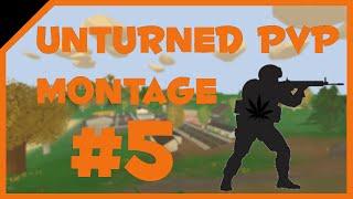 Unturned PvP Montage #5