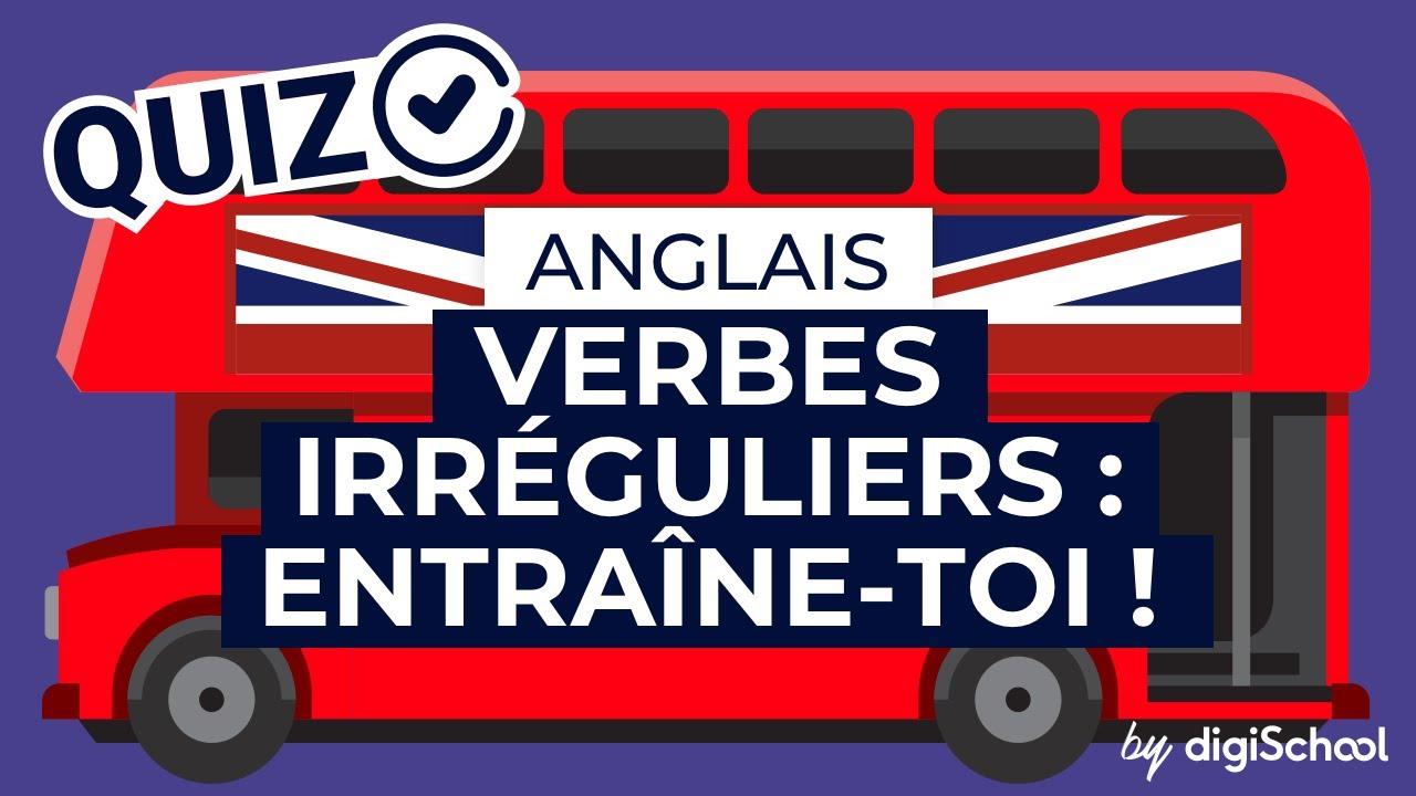 Quiz Sur Les Verbes Irreguliers Anglais Youtube