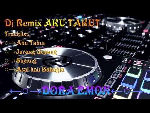 dj aku takut - remix nonstop Indonesia