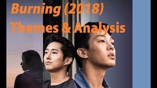 Burning (2018) - Spoiler Analysis