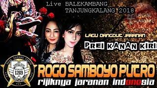 PREI KANAN KIRI Cover Voc Siska & Ratih - ROGO SAMBOYO PUTRO Live TANJUNGKALANG 2018