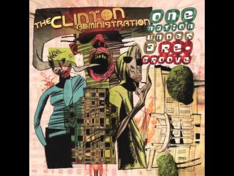 - The Clinton Administration - Cosmic Slop