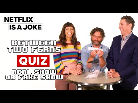 Zach Galifianakis' Real Or Fake Quiz | Between Two Ferns | Netflix Is A Joke
