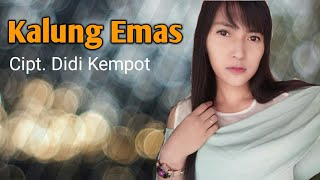 Download lagu KALUNG EMAS - ANISA SALMA //Cipt.Didi Kempot (cover) SKA GEDRUK