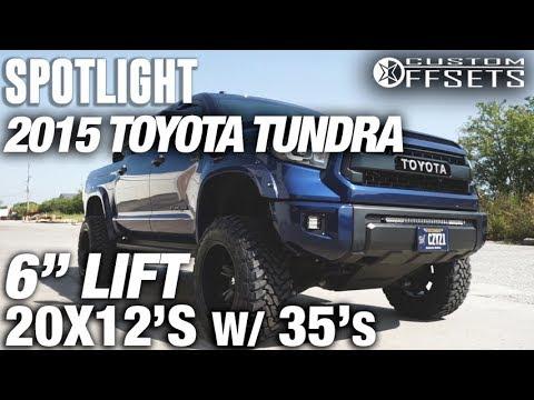 Spotlight 2015 Toyota Tundra 6 Quot Lift 20x12 44 S And