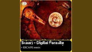 Digital Parasite (ESCAPE Remix)