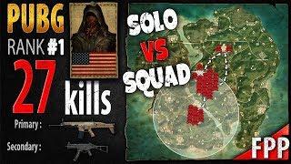 PUBG Rank 1 - Pr0phie 27 kills [NA] Solo vs Squad FPP - PLAYERUNKNOWN'S BATTLEGROUNDS