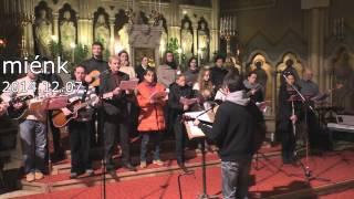MIÉNK - Ákos: Igazán - a misén - 2014.12.07. - Margitos Ifjúsági Énekkar)