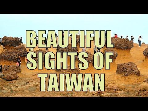 Beautiful Sights Of Taiwan