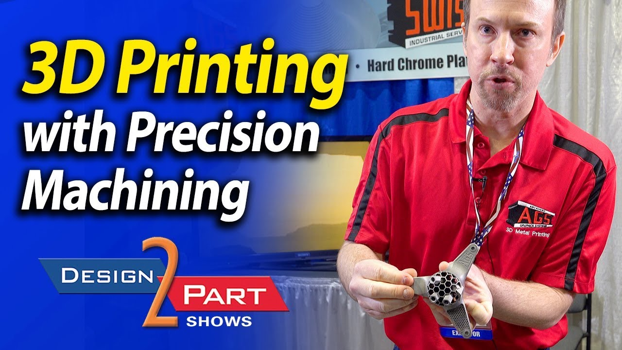3D Printing with CNC machining for ultra precision production quantities -  AGS