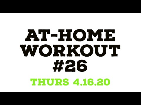 At-Home #26 (Thursday 4.16.20)