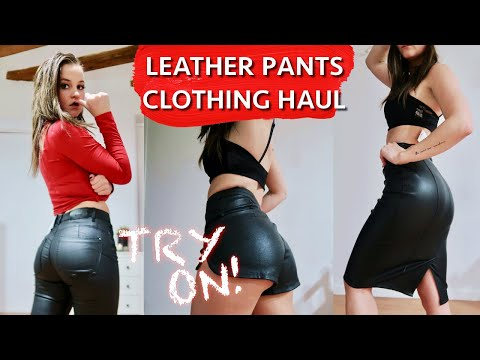 TRY ON Leather Pants/Clothing HAUL!
