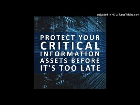 Protect your critical information assets before it's too late