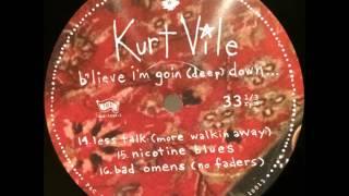 Kurt Vile - Bad Omens (No Faders)