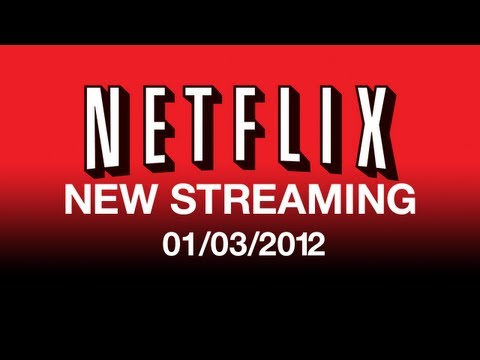 New On Netflix Streaming 010312  Streaming Movies