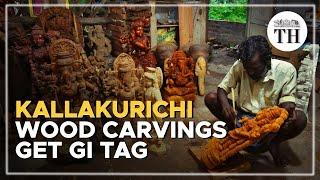 Kallakurichi wood carvings get GI tag